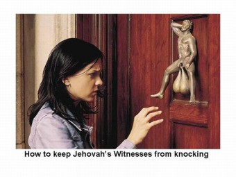 How To Keep Jehova's Whitneses From Knocking
